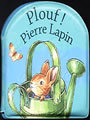 Book cover: Plouf ! pierre lapin - POTTER BEATRIX (D'APRES) - 9782070535668