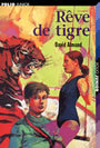 Book cover: Reve de tigre - ALMOND DAVID - 9782070537853