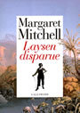 Couverture du livre Laysen disparue - MITCHELL MARGARET - 9782070744596