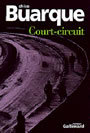 Book cover: Court-circuit - BUARQUE CHICO - 9782070746354