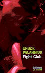Couverture du livre Fight club - PALAHNIUK CHUCK - 9782070748556