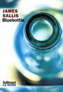 Couverture du livre Bluebottle - SALLIS JAMES - 9782070761029