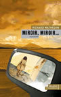 Book cover: Miroir, miroir... - MATHESON RICHARD - 9782080683137