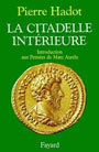 Book cover: La citadelle interieure - HADOT PIERRE - 9782213029849