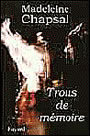 Book cover: Trous de memoire - CHAPSAL MADELEINE - 9782213603957