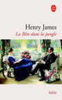 Couverture du livre La bete dans la jungle - JAMES HENRY - 9782253099321