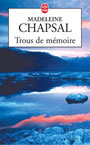 Book cover: Trous de memoire - CHAPSAL MADELEINE - 9782253151760