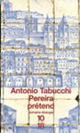 Book cover: Pereira pretend - TABUCCHI ANTONIO - 9782264024589