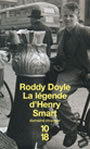 Couverture du livre La legende d'henry smart - DOYLE RODDY - 9782264032188