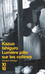 Book cover: Lumiere pale sur les collines - ISHIGURO KAZUO - 9782264034960