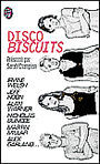 Couverture du livre Disco biscuits - CHAMPION SARAH (COLLECTIF) - 9782290052969