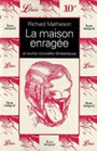 Book cover: La maison enragee - MATHESON RICHARD - 9782290304952