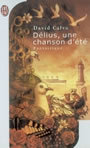 Book cover: Delius, une chanson d'ete - CALVO DAVID - 9782290325636