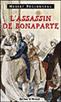 Couverture du livre Assassin de bonaparte - PROLONGEAU HUBERT - 9782702496930