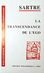 Book cover: La transcendance de l'ego : esquisse d'une description phen. - SARTRE JEAN-PAUL - 9782711606764