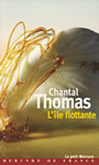 Couverture du livre L'ile flottante - THOMAS CHANTAL - 9782715224612