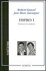 Couverture du livre Impro I : exercices et analyses - GRAVEL ROBERT & JAN-MARC LAVER - 9782760901667