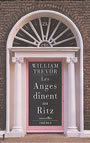 Couverture du livre Les anges dinent au ritz - TREVOR WILLIAM - 9782859409838