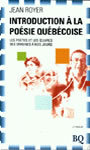 Couverture du livre Introduction a la poesie quebecoise - ROYER JEAN - 9782894060292