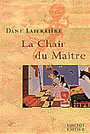 Couverture du livre La chair du maitre - LAFERRIERE DANY - 9782894850350