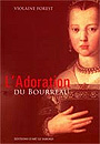 Book cover: L'adoration du bourreau - FOREST VIOLAINE - 9782922685466